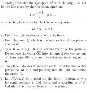 A Line Of Vector Equation R: Consider Xyz Space R Origin O Let L Line Given Cartesian Equations X Z Y Let P Plan Q