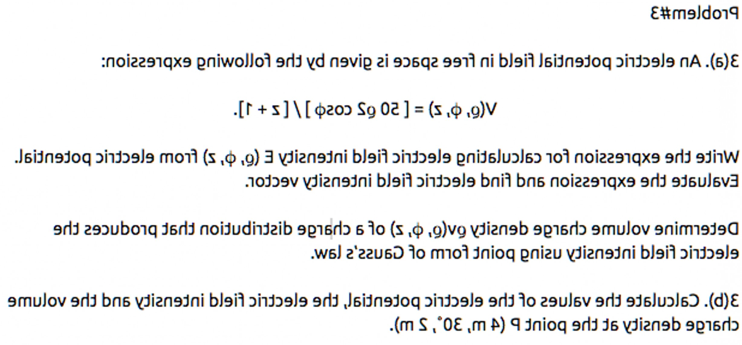 Electric Potential Is A Vector: Electric Potential Field Free Space Given Following Expression V Varrho Phi Z Varrho Q