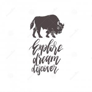 Discover Card Logo Vector: Hand Lettering Explore Dream Discover Vector Calligraphy Bison Illustration Inspirational Travel Poster Card Etc Image
