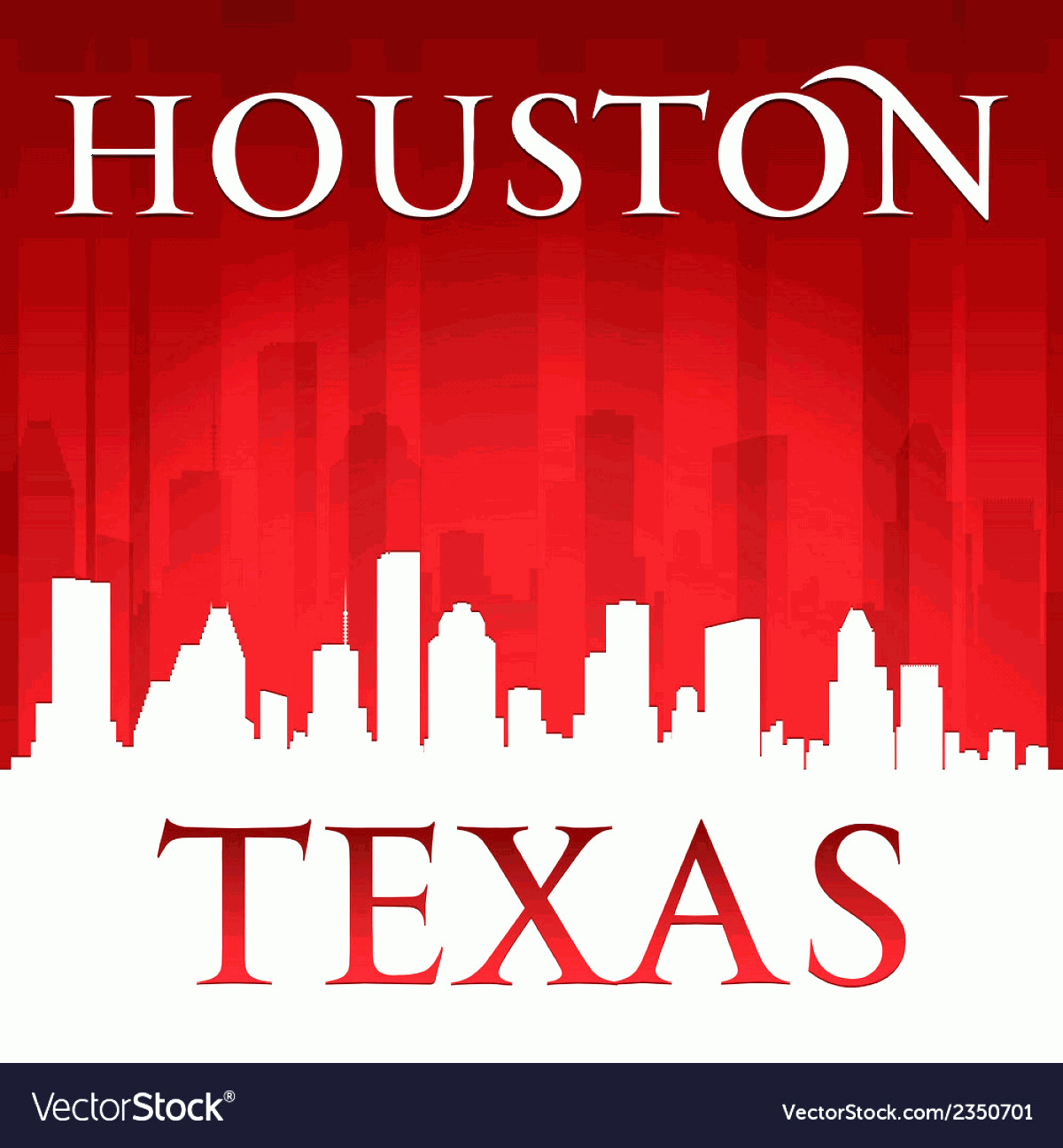 Vector Houston TX: Houston Texas City Skyline Silhouette Vector
