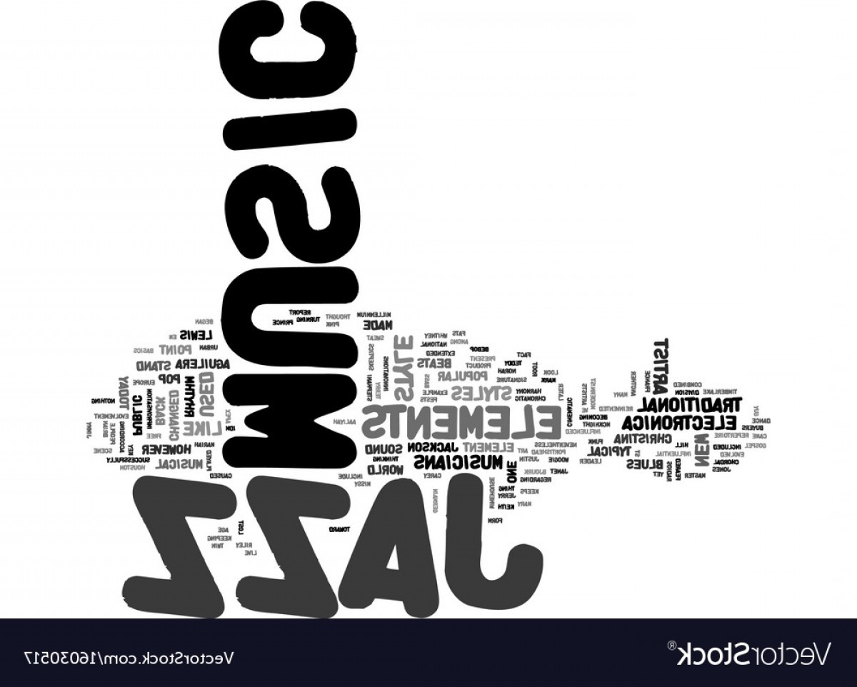 Gospel Music Background Vector: Jazz Music Today Text Background Word Cloud Vector