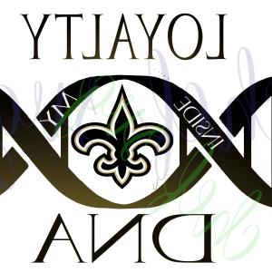 New Orleans Saints Loyalty In My Dna Svg Createmepink
