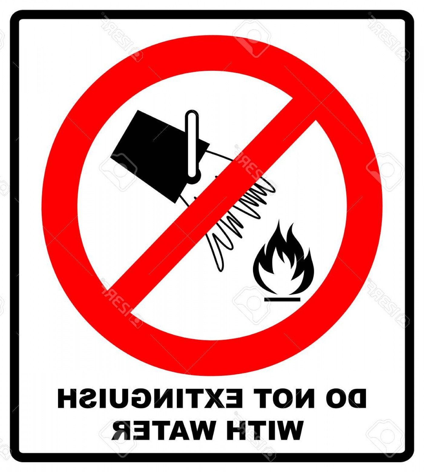 Vector Do Not: Photostock Vector Do Not Extinguish With Water Prohibition Sign Vector Illustration Isolated On White Warning Red Bann