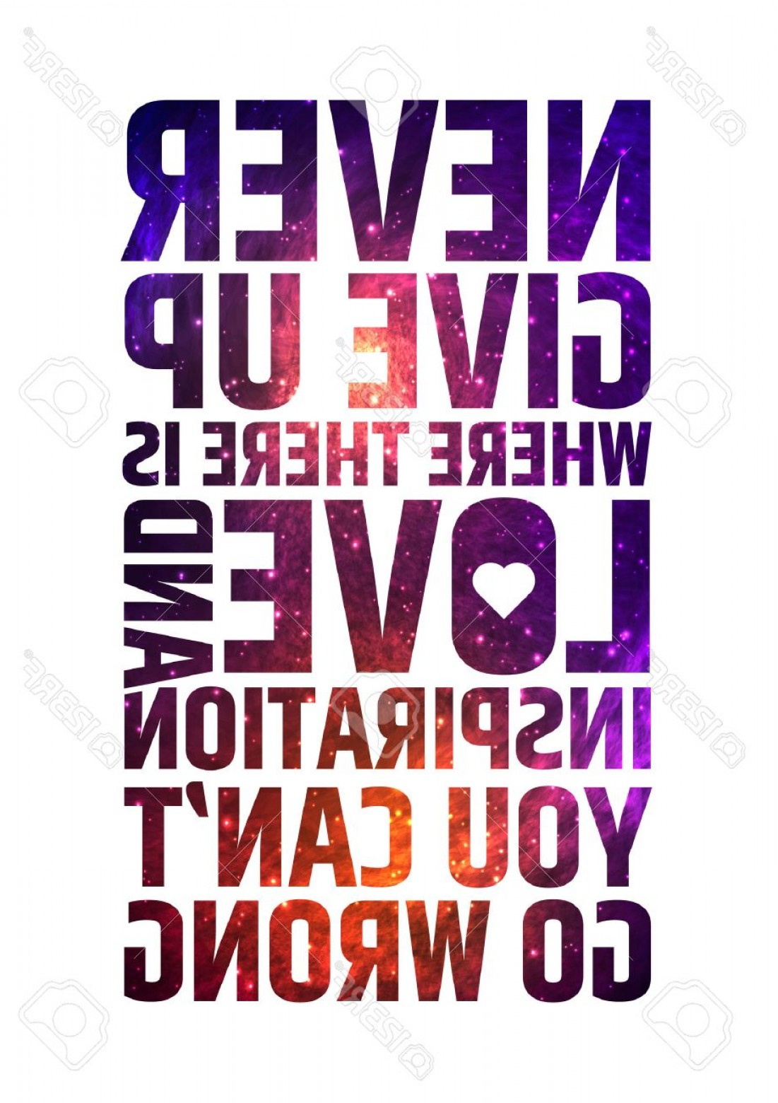 Inspirational Backgrounds Vector: Photostock Vector Never Give Up Where There Is Love And Inspiration You Cant Go Wrong Motivational Inspiring Quote On