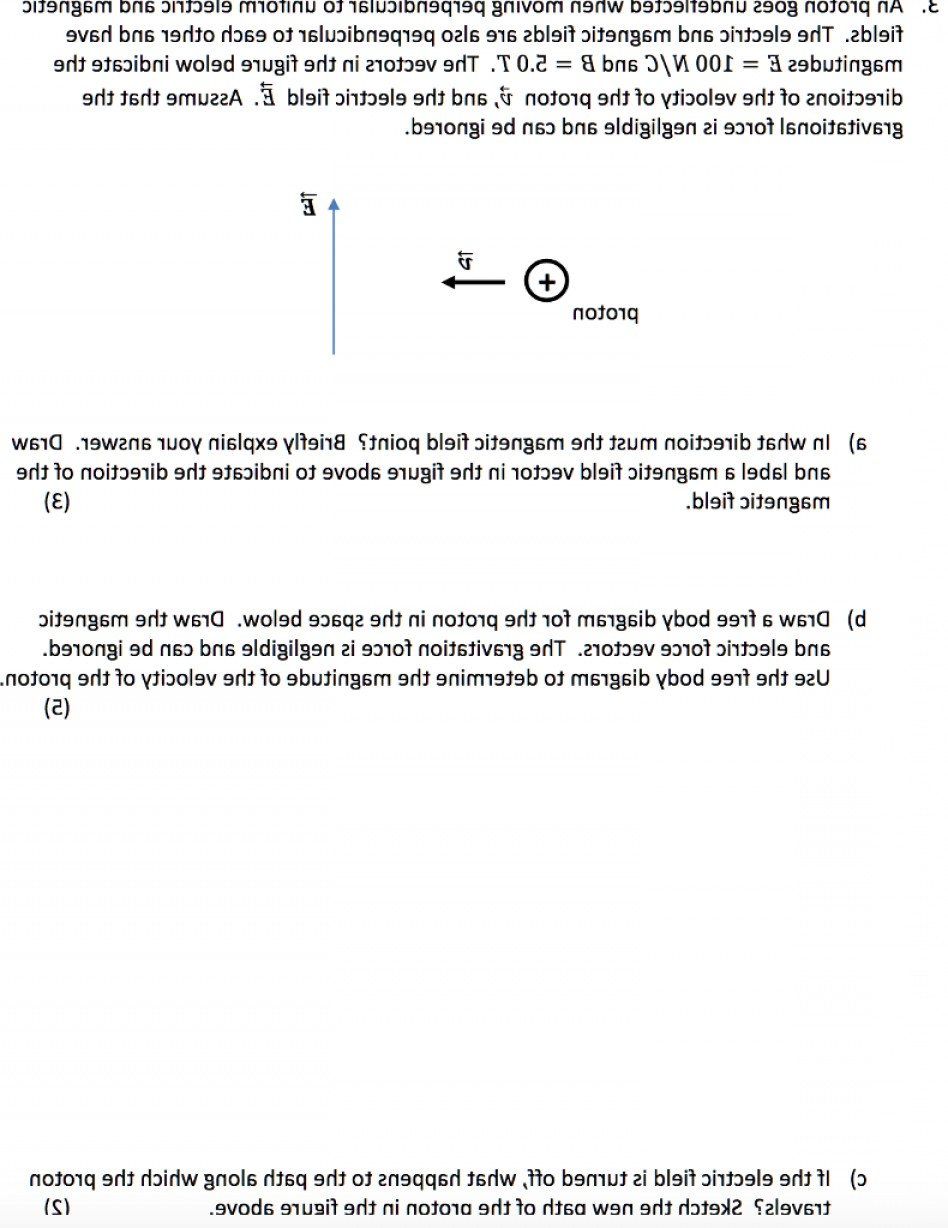 Gravitational Force Vectors: Proton Goes Undeflected Moving Perpendicular Uniform Electric Magnetic Fields Electric M Q