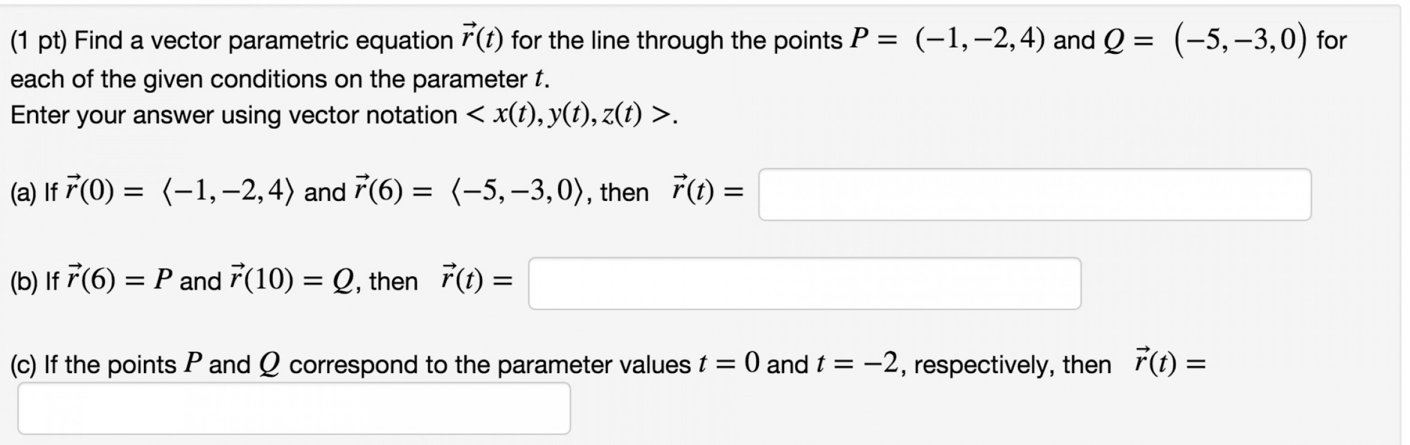 A Line Of Vector Equation R: Pt Find Vector Parametric Equation R Bar T Line Points P Q Foreach Given Con Q