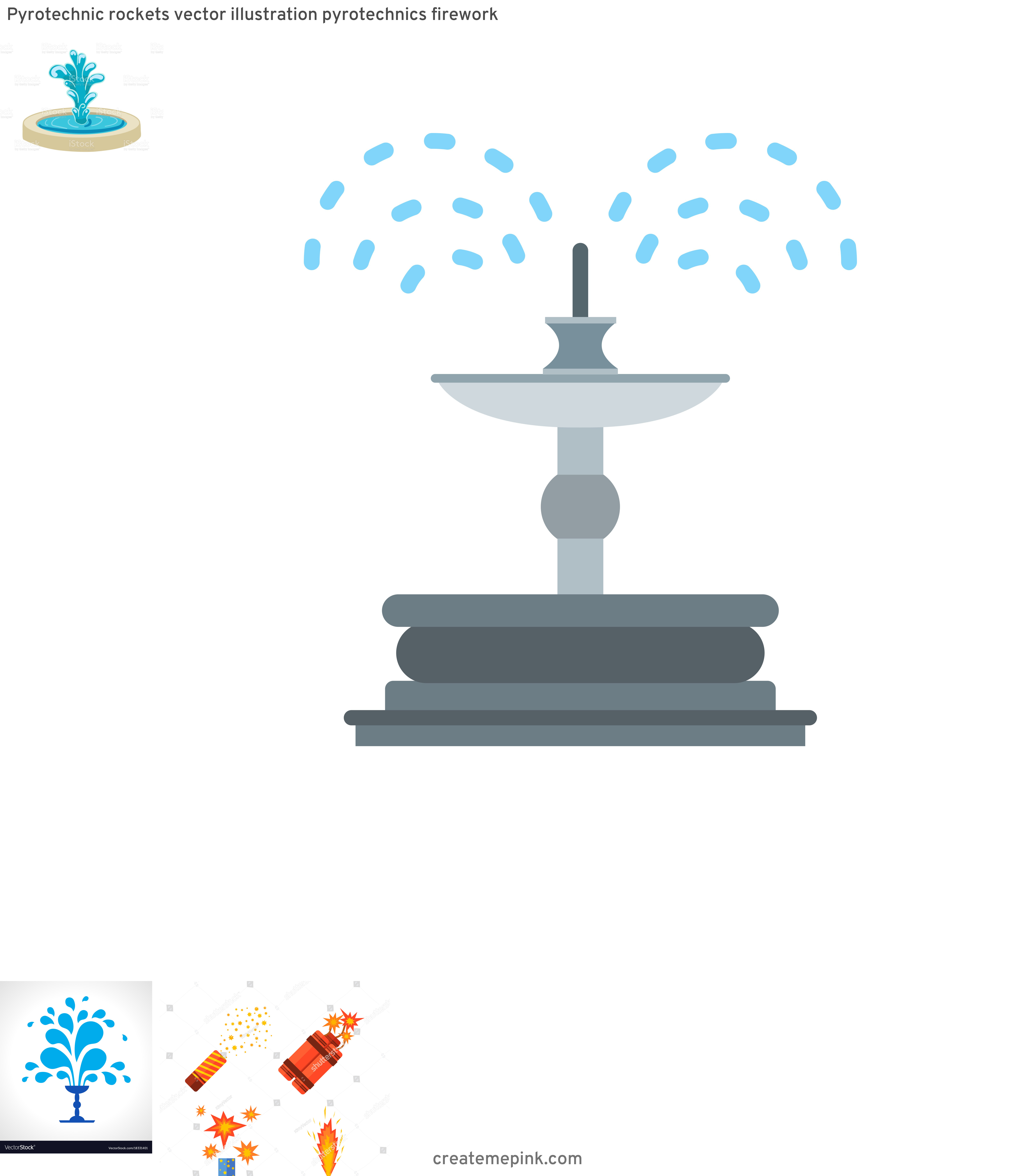 Pretty Fountain Vectors: Pyrotechnic Rockets Vector Illustration Pyrotechnics Firework