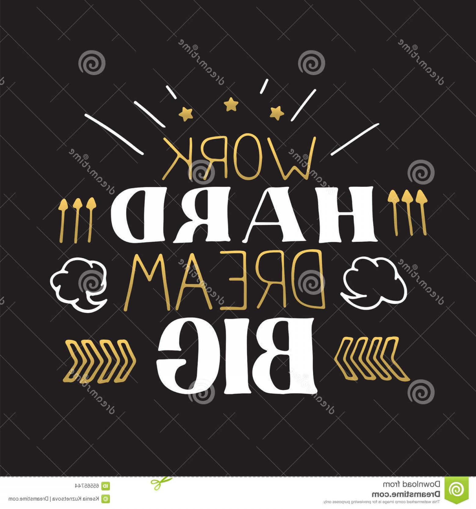 Happy Workplace Anniversary Vector: Stock Illustration Concept Hand Lettering Motivational Quote Work Hard Dream Big Vector Motivation Poster Design Creative Grunge Image