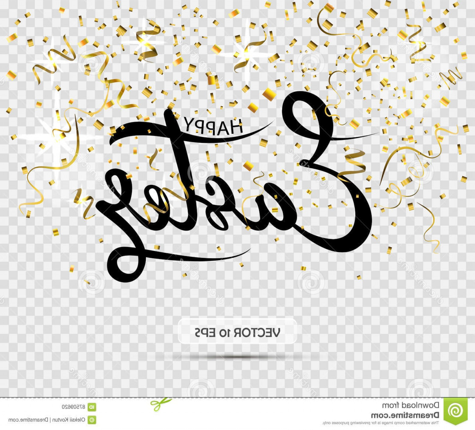 Easter Vector Art No Background: Stock Illustration Happy Easter Vector Lettering Gold Confetti Transparent Background Hand Written Phrase Modern Image