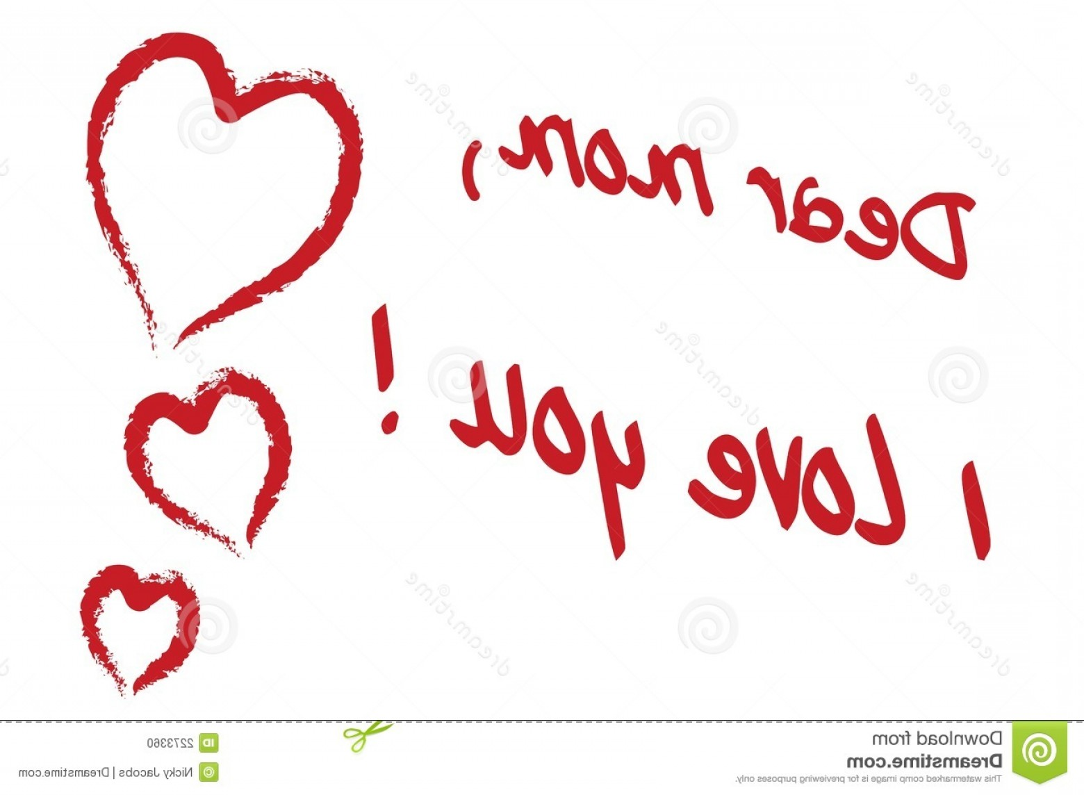 I Love You Mark Vector: Stock Photo Dear Mom I Love You Image