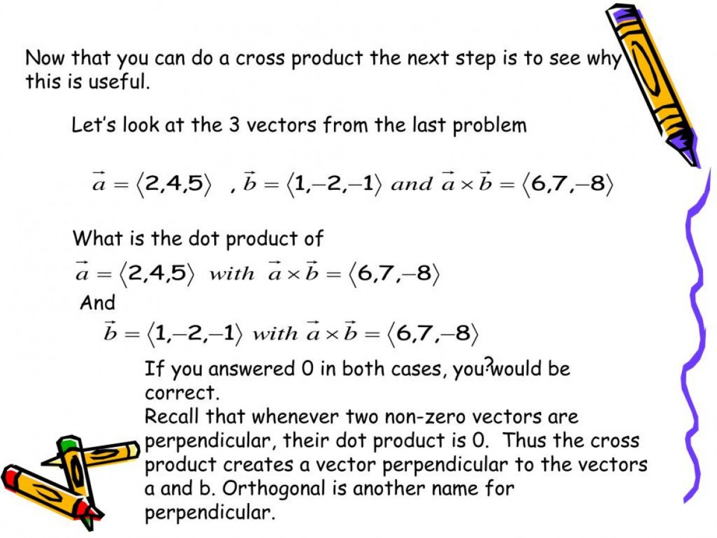 Cross Product Of Vectors 3: The Cross Product Of Two Vectors In Space