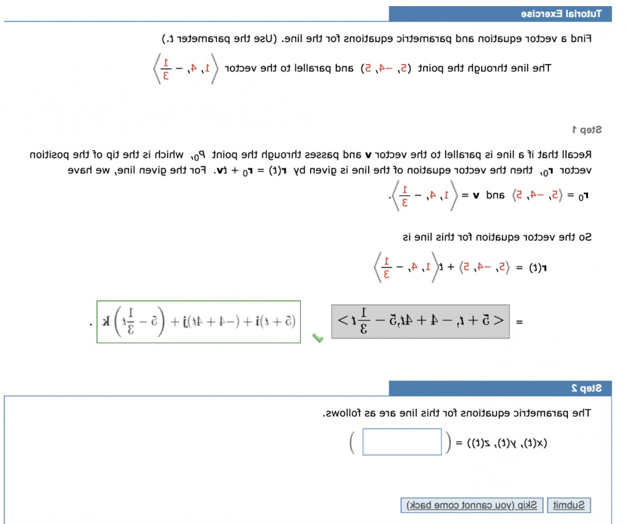 A Line Of Vector Equation R: Tutorial Exercise Find Vector Equation Parametric Equations Line Use Parameter T Line Poin Q