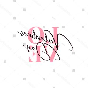 Vector Tangled Best Day Ever: Valentines Day Poster Text Signature Script