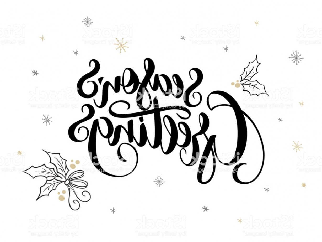 Season S Greetings Vector Free: Vector Hand Lettering Christmas Greetings Text Seasons Greetings With Holly Leaves Gm