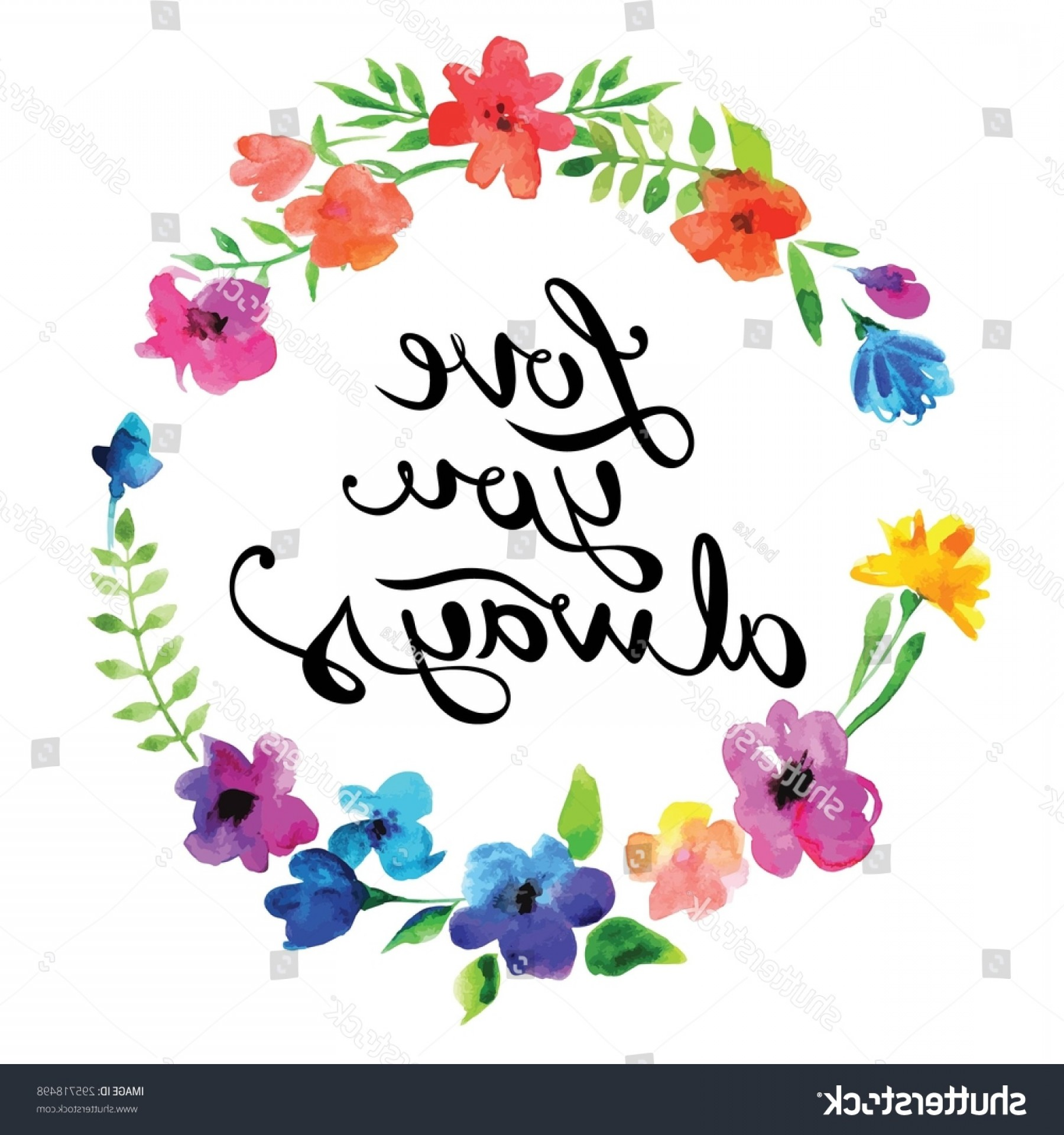 Floral Vector Calligraphy: Vector Watercolor Garland Flowers Calligraphy Text